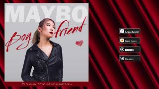 MAYBO - Boyfriend (Audio)