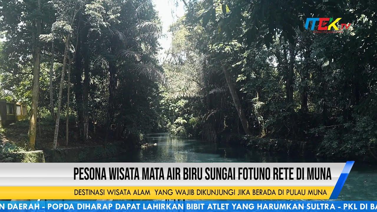 Pesona Wisata Mata Air Biru Sungai Fotuno Rete di Muna