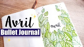 PLAN WITH ME | Organisation Bullet Journal Avril 2018