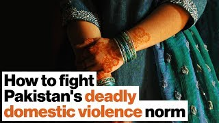 How Pakistan's Violence Against Women Center is fighting a deadly cultural norm | Hafsa Lak
