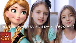 DO YOU WANNA BUILD A SNOWMAN? - FROZEN | Sophia & Bella