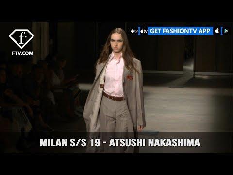 Milan Fashion Week Spring/Summer 2019 - Atsushi Nakashima | FashionTV | FTV