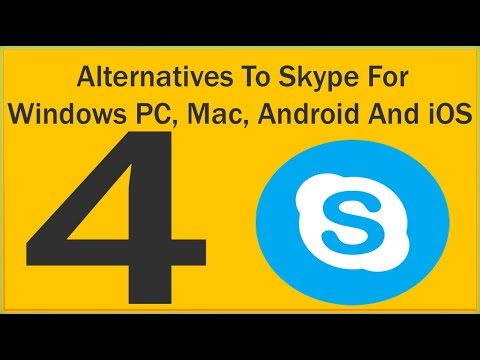 4 Alternatives To Skype For Windows PC, Mac, Android And iOS