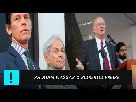 Raduan Nassar x Roberto Freire no Prêmio Camões