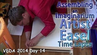 Assembling An Imaginarium Artist Easel Time Lapse - Veda 2014 Day 14