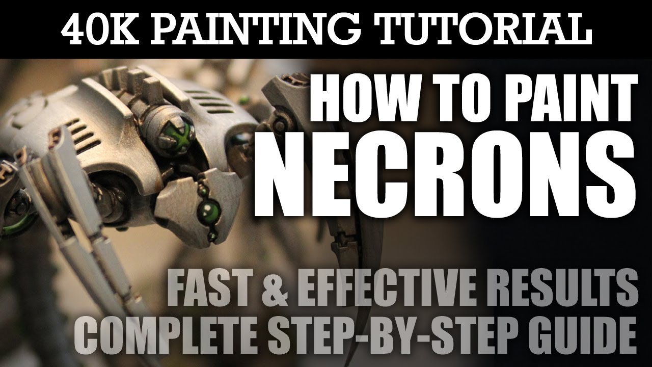 How To Paint Necrons Painting Tutorial Use This Technique