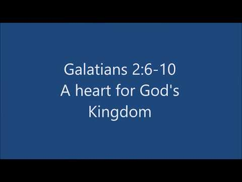 Galatians 2:6-10 A Passion for the Kingdom