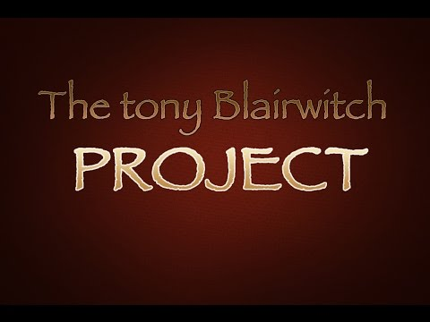 the tony blairwitch project