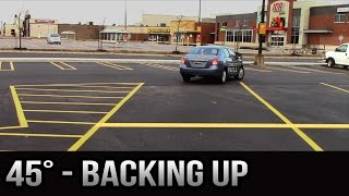 Parking 45 degrees - Backing Up