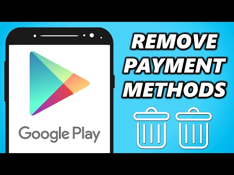 How to Remove Payment Method from Google Play Store 2021