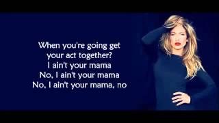 jennifer lopez ain t your mama lyrics parole