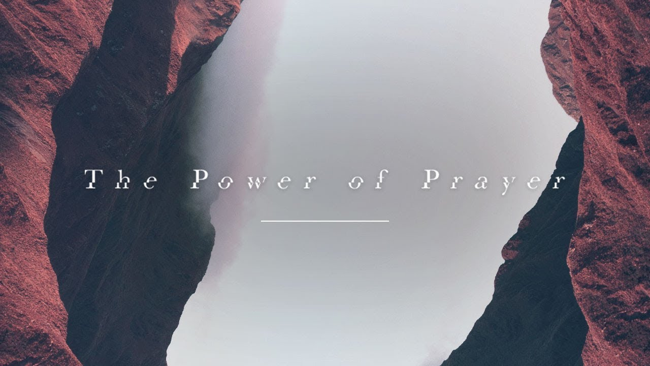 Download The Power of Prayer // Part Two