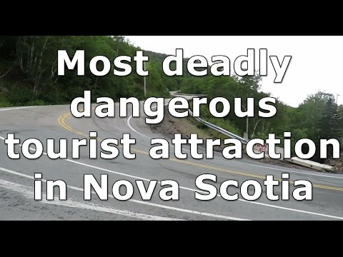 Most deadly dangerous tourist attraction in Nova Scotia