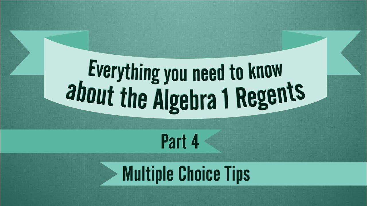 Alge1 Regents Review Part 4 Multiple Choice Tips