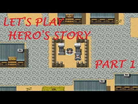 Let's Play My Own RPG Maker (Hero's Story Part 1) (Baron Rampage)