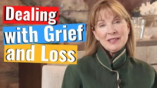 How to Deal with Grief and Loss. Heal and Grow