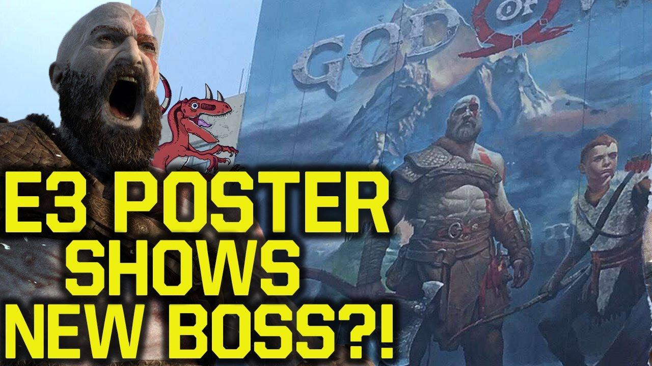 God Of War E3 2017 BIGGER POSTER SHOWS NEW BOSS?! No God