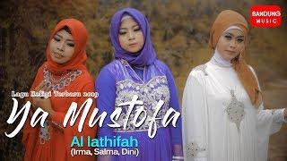 Ya Mustofa - Al lathifah [Official Bandung Music]