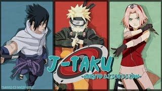 J-Taku Ep 21: The Naruto Discussion