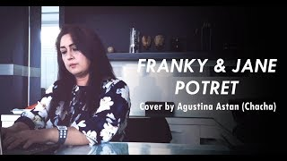 Download lagu Franky & Jane - Potret - Cover by Agustina Astan