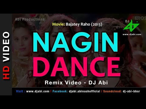 Nagin Dance Remix | DJ Abi | Bajatey Raho | Video Mix | Anmol Malik
