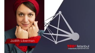 Kahramanın Yolculuğu | Judith Liberman(Tedx Türkiye)