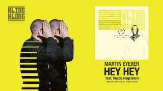 Martin Eyerer - Hey Hey feat. Ruede Hagelstein