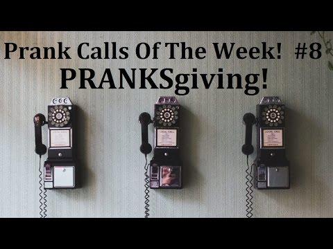 Prank Calls of the Week! #8 PRANKsgiving