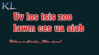 Uv tsis zoo lawm ces ua siab 2/7/2019