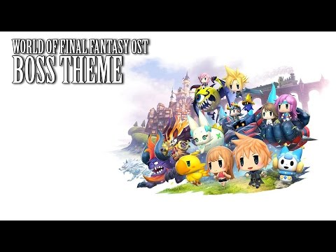 World of Final Fantasy OST Boss Battle Theme