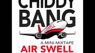 "Chiddy Bang - ""Air Swell Intro"""