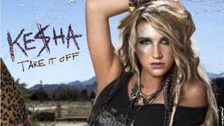 Take it Off - Ke$ha - Ringtone Download
