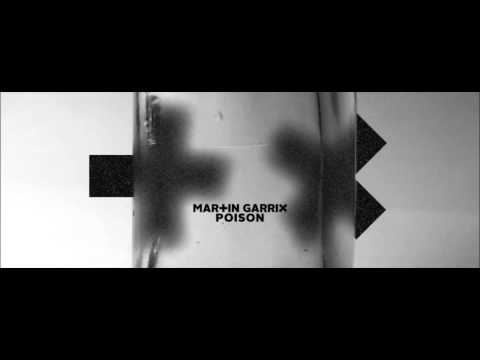 Martin Garrix - Poison // Free Download