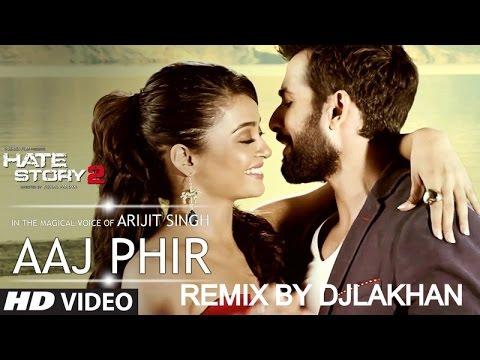 Aaj Phir Tumpe Pyar Aaya Hai Remix By DjLakhan