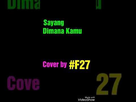 Sayang Dimana Kamu Syafiq Farhain Cover by Fara Liena II