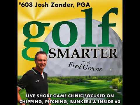 Live Short Game Clinic with Josh Zander, PGA covering Chipping, Pitching, Bunker Shots and more