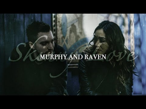 John Murphy And Raven Reyes || Skinny Love