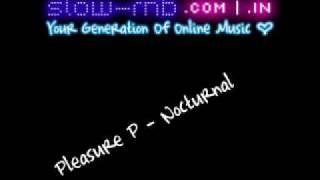 Pleasure P - Nocturnal