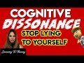 Cognitive Dissonance - STOP Lying To Yourself