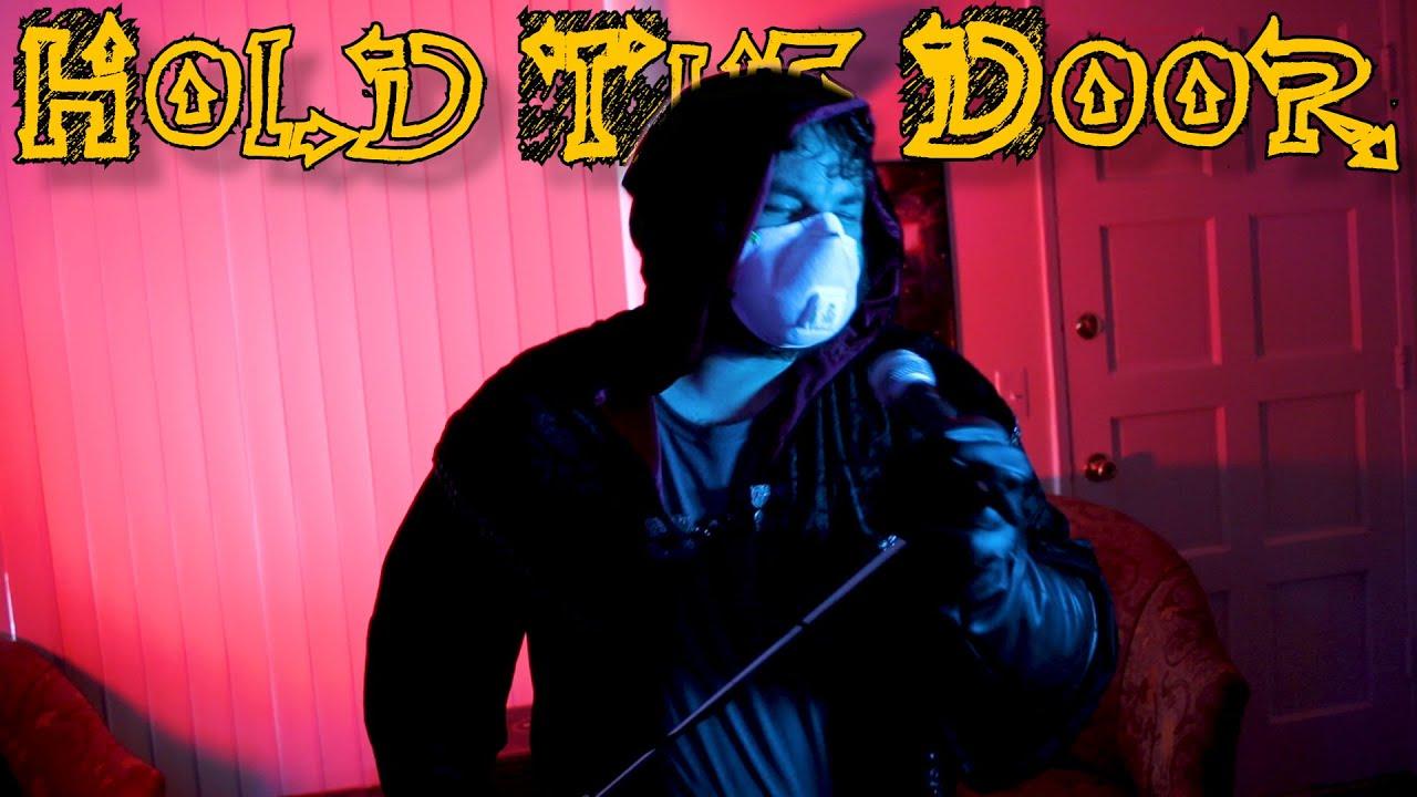 Hold The Door - song