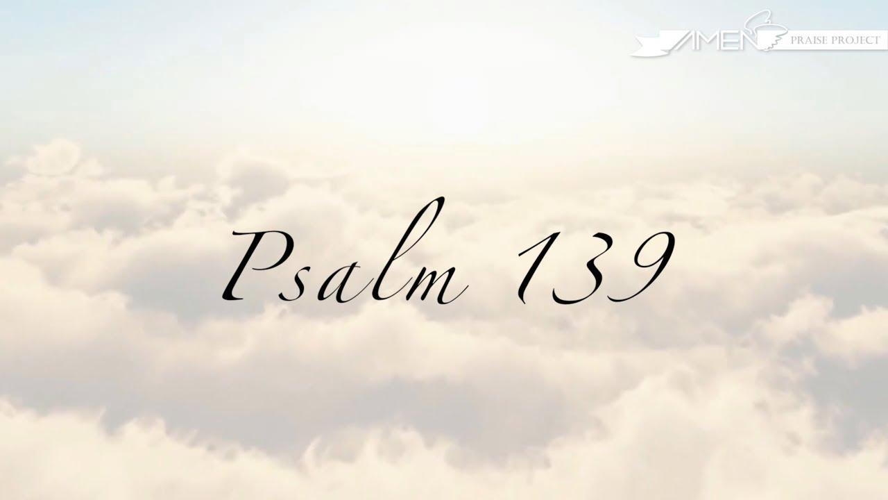 詩篇139(字幕)시편 139편 Psalm 139 - YouTube