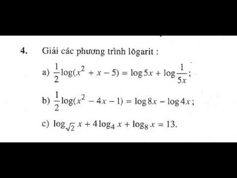 Giải bài tập 4 trang 85 sgk Giải Tích 12 (Toán 12 – Chương 2 – Phương trình logarit)