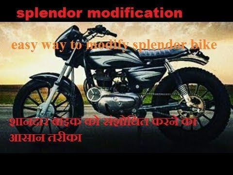Modification of splendor plus bike || Lochan chandra