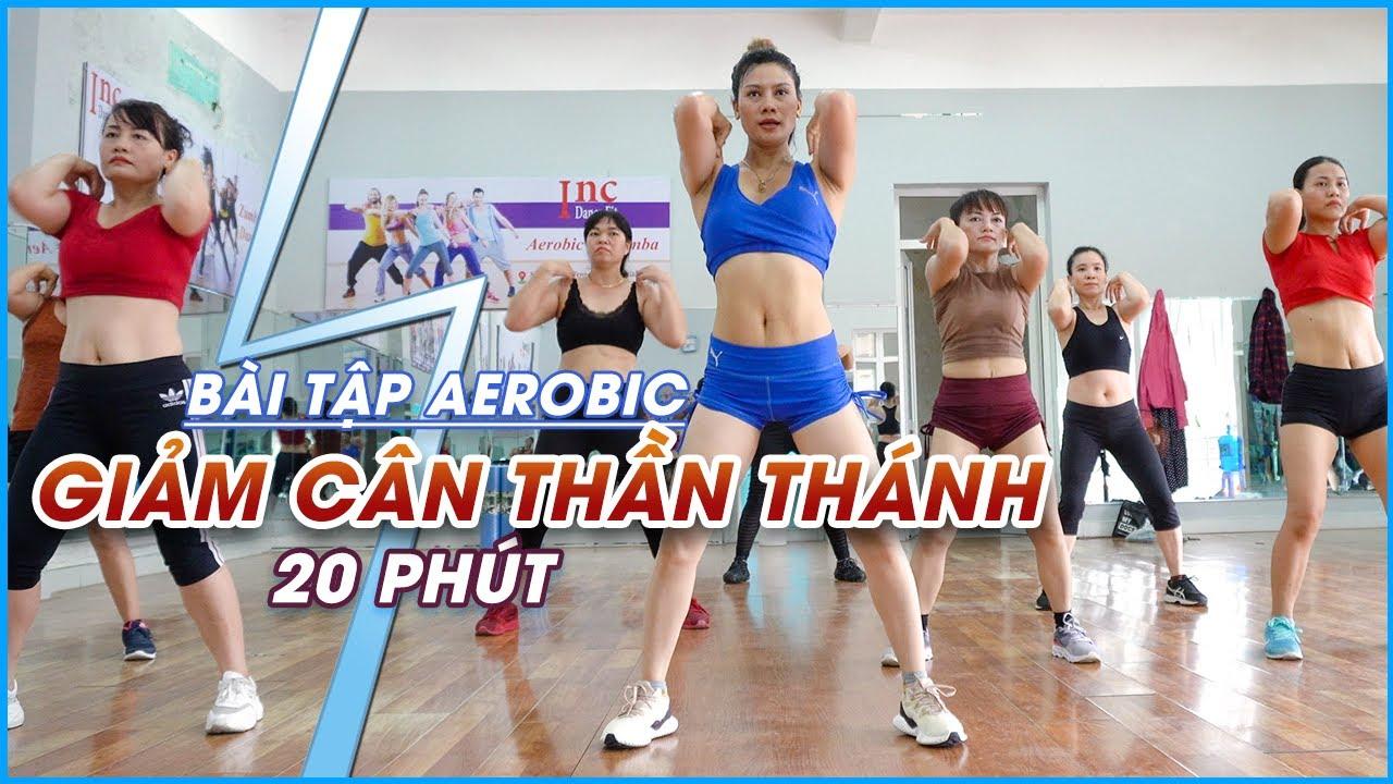 Bài Tập Aerobic Giảm Cân Thần Thánh Hiệu Quả - Chỉ 20 Phút Mỗi Ngày #95✅ Thể Dục Thẩm Mỹ Aerobic Inc