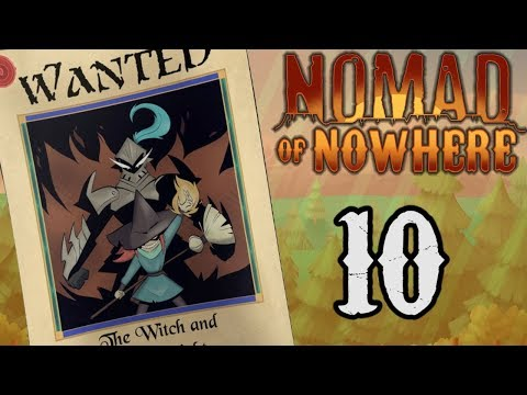 """Nomad Of Nowhere Episode 10 Review """"The Witch And The Knight"""" - EruptionFang"""