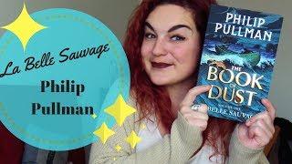 REVIEW   La Belle Sauvage de Philip Pullman ✨
