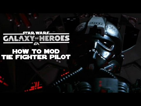 how to mod tie fighter pilot swgalaxyofheroes