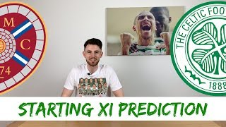 Hearts v Celtic | Scottish Cup Final Starting XI Prediction