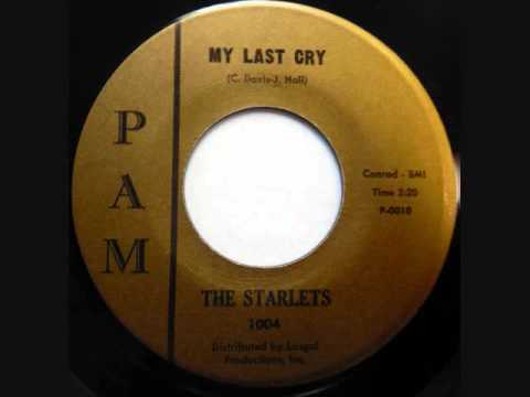 The Starlets   -   My Last Cry