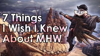 Monster Hunter World: 7 Tips I Wish I Knew Before I Started (Beginner Tips)